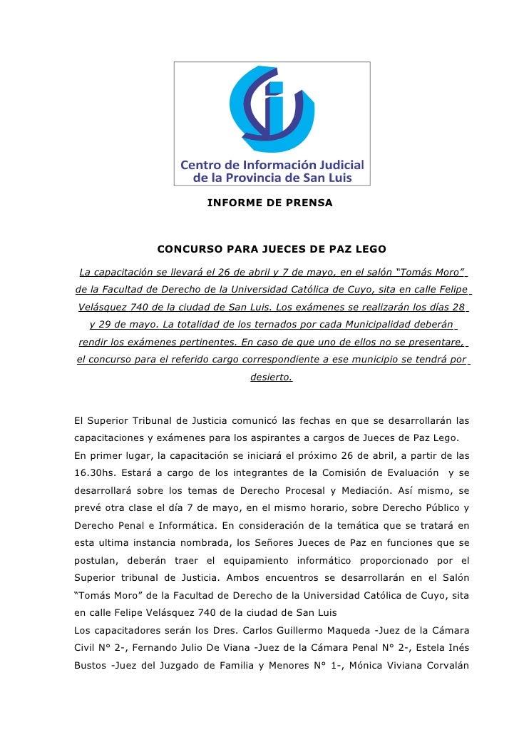 INFORME DE PRENSA                 CONCURSO PARA JUECES DE PAZ LEGO La capacitación se llevará el 26 de abril y 7 de mayo, ...