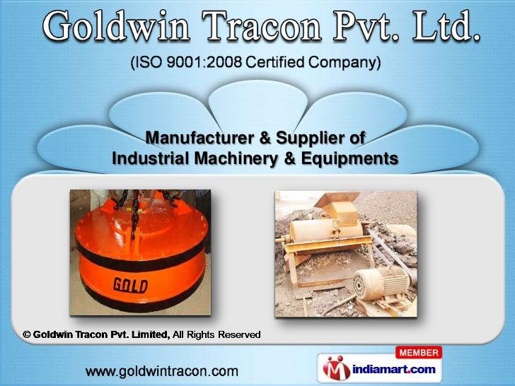 Manufacturer & Supplier ofIndustrial Machinery & Equipments