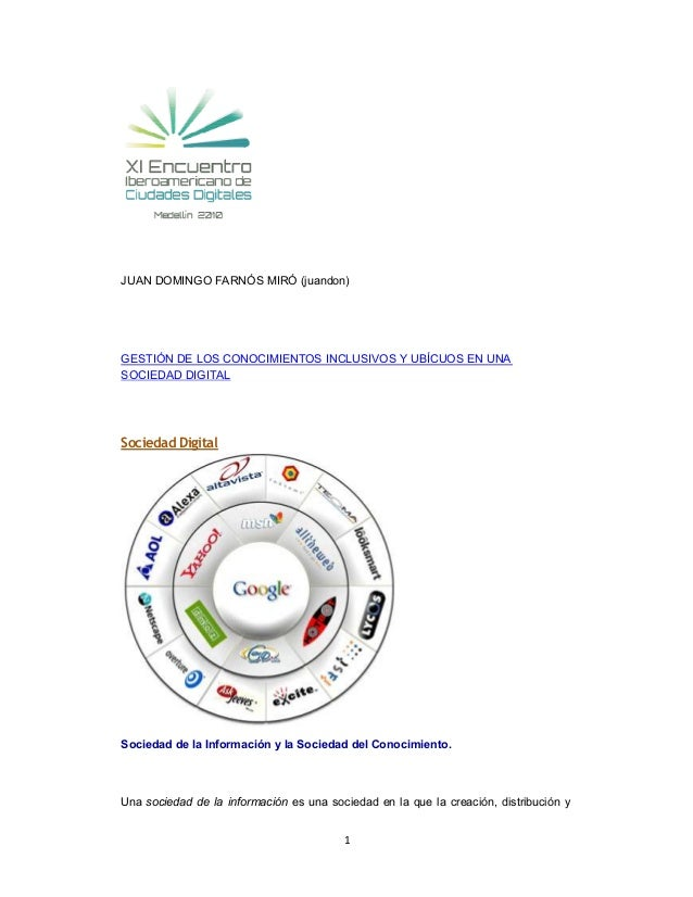 1 JUAN DOMINGO FARNÓS MIRÓ (juandon) GESTIÓN DE LOS CONOCIMIENTOS INCLUSIVOS Y UBÍCUOS EN UNA SOCIEDAD DIGITAL Sociedad Di...