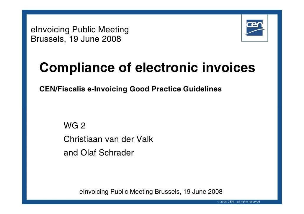 CEN ISSS Public Workshop Wg2 Sg1 Cen Fiscalis 19 06 2008 V003 C Valk[1]