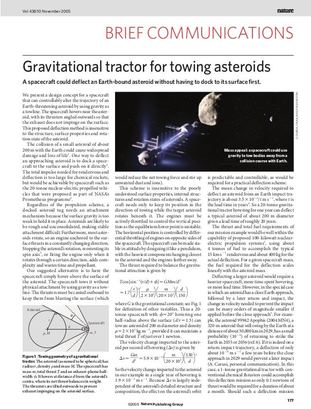 Vol 438|10 November 2005                                                    BRIEF COMMUNICATIONSGravitational tractor for ...
