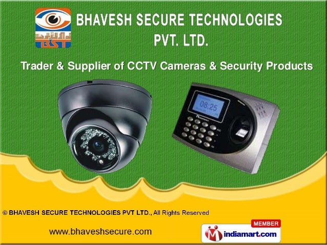 Trader & Supplier of CCTV Cameras & Security Products