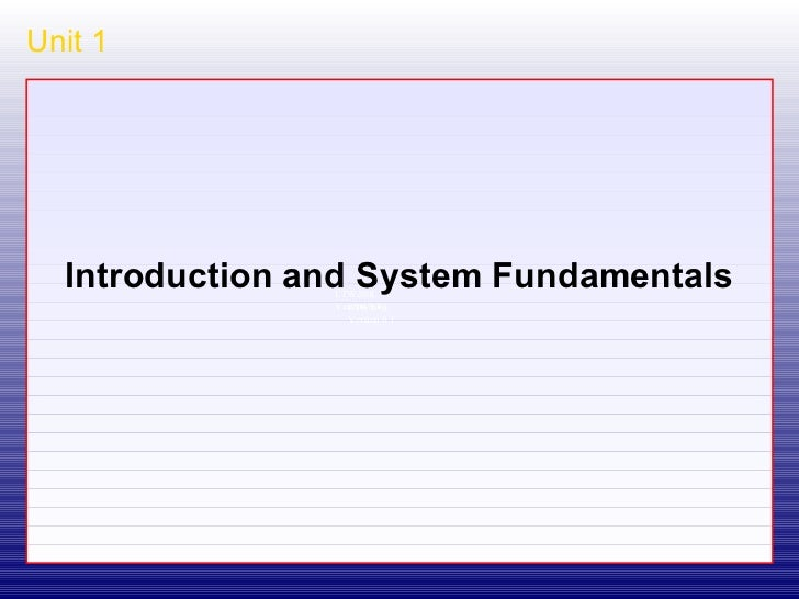 Unit 1 Introduction and System Fundamentals