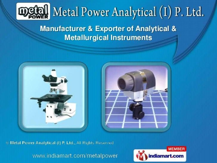 Metal Power Analytical (I) Maharashtra  India