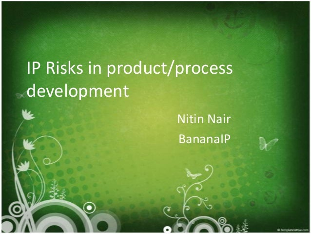 IP Risks in product/process development