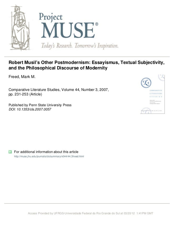 Robert Musil's Other Postmodernism: Essayismus, Textual Subjectivity,and the Philosophical Discourse of ModernityFreed, Ma...