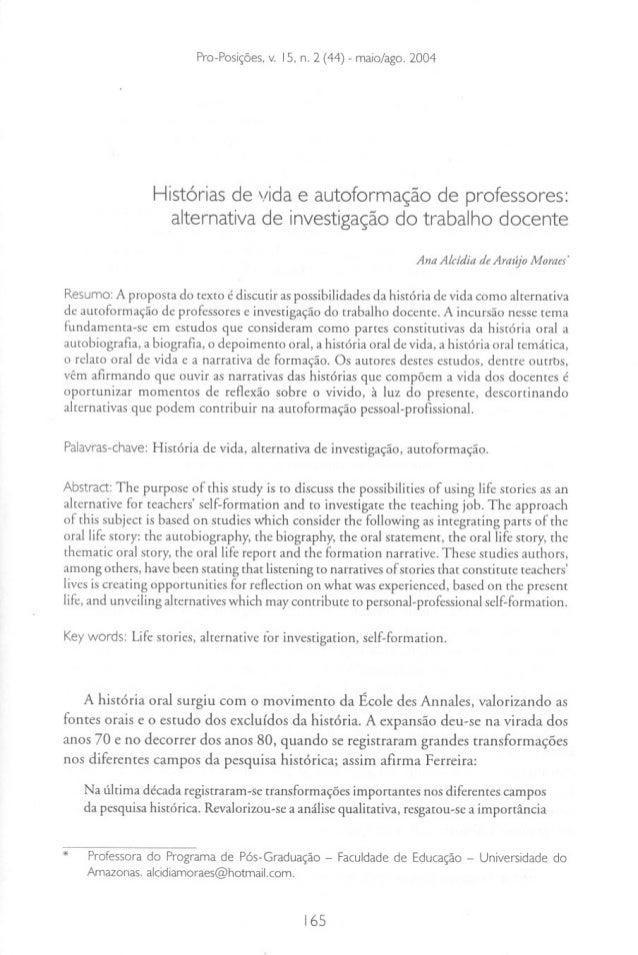 Pro-Posições, v. 15, n. 2 (44) - maio/ago. 2004                 Histórias de vida e autoformação de professores:          ...