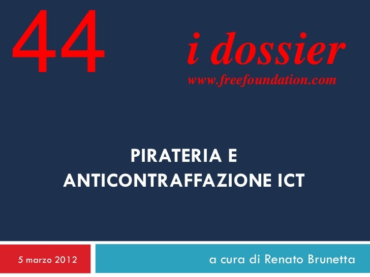 Pirateria e anticontraffazione  ICT