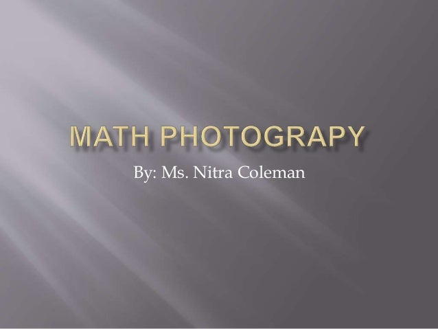 4401 math photography presentation lighting a path