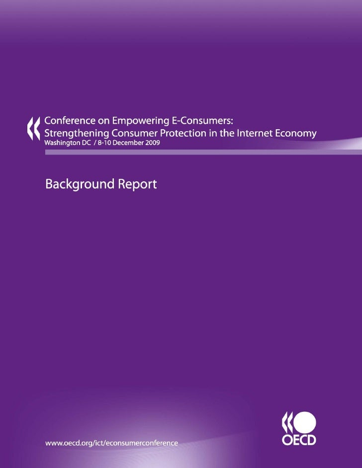 DSTI/CP(2009)20/FINAL                                OECD Conference on                Empowering E-consumers      Strengt...