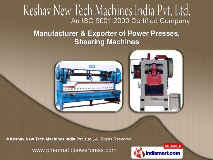 Manufacturer & Exporter of Power Presses,           Shearing Machines