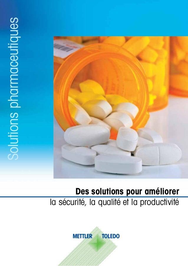 Des solutions pour améliorer la sécurité, la qualité et la productivité Solutionspharmaceutiques