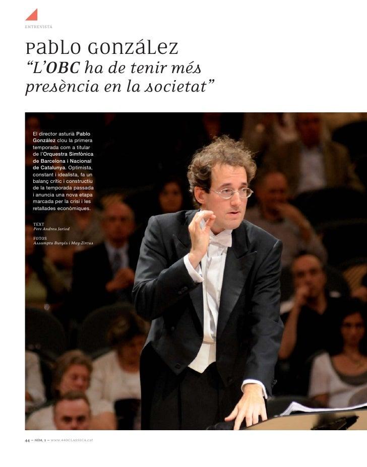 """ENTREVISTAPablo González""""L'OBC ha de tenir méspresència en la societat""""   El director asturià Pablo   González clou la pri..."""