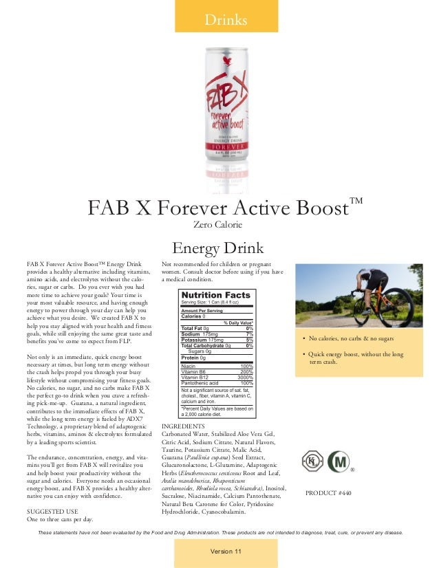 FAB X Forever Active Boost™ Energy Drinkprovides a healthy alternative including vitamins,amino acids, and electrolytes wi...