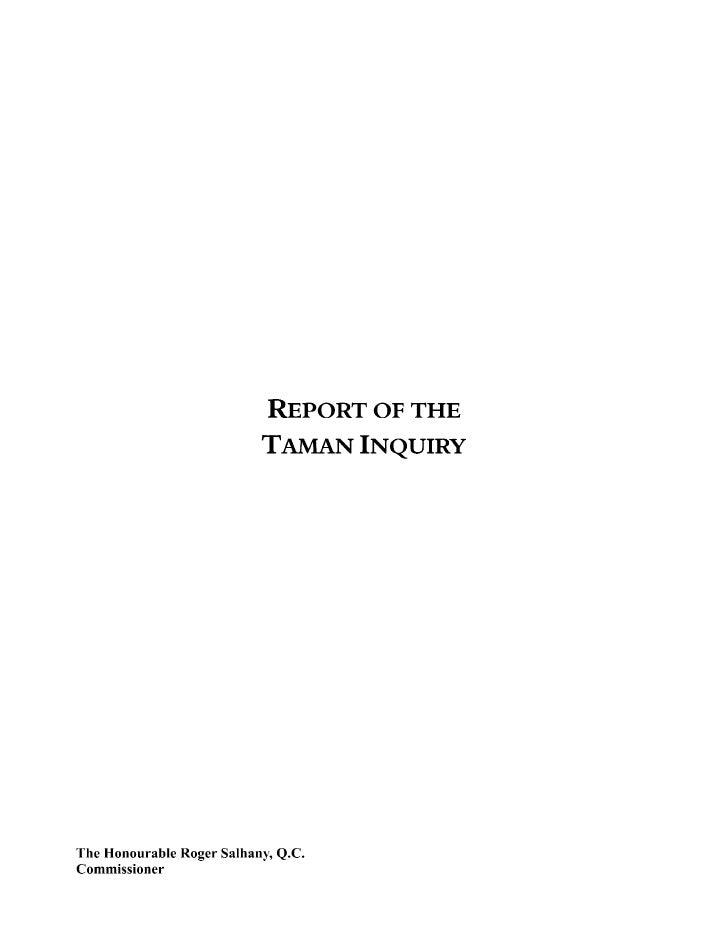 •Taman Inquiry into the Investigation and Prosecution of Derek Harvey-Zenk (Man.) Part A