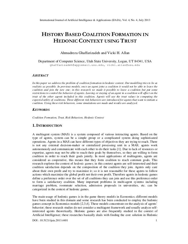 HISTORY BASED COALITION FORMATION IN HEDONIC CONTEXT USING TRUST