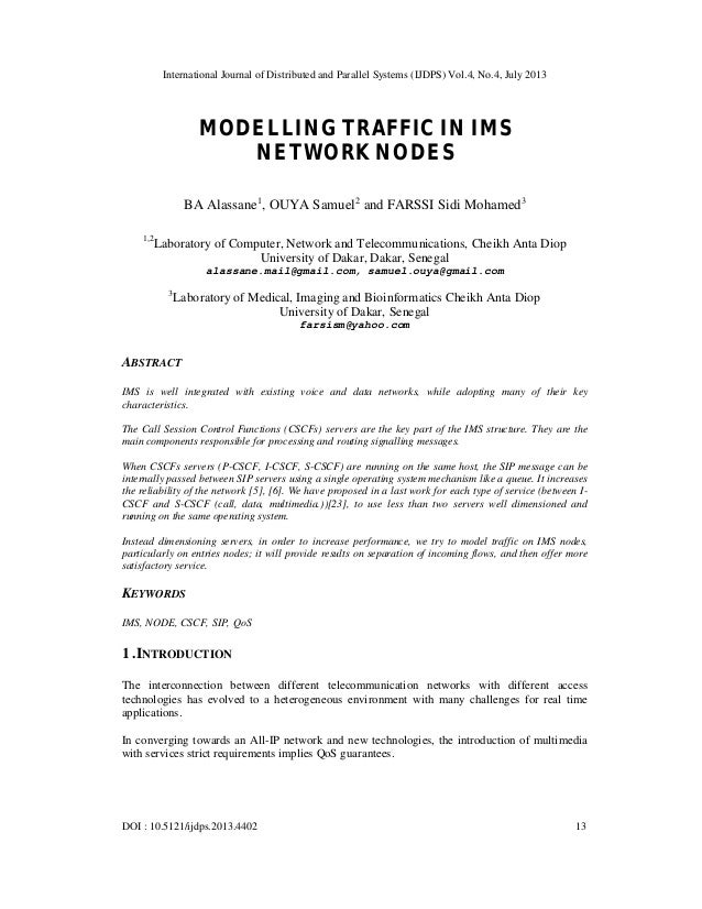International Journal of Distributed and Parallel Systems (IJDPS) Vol.4, No.4, July 2013 DOI : 10.5121/ijdps.2013.4402 13 ...