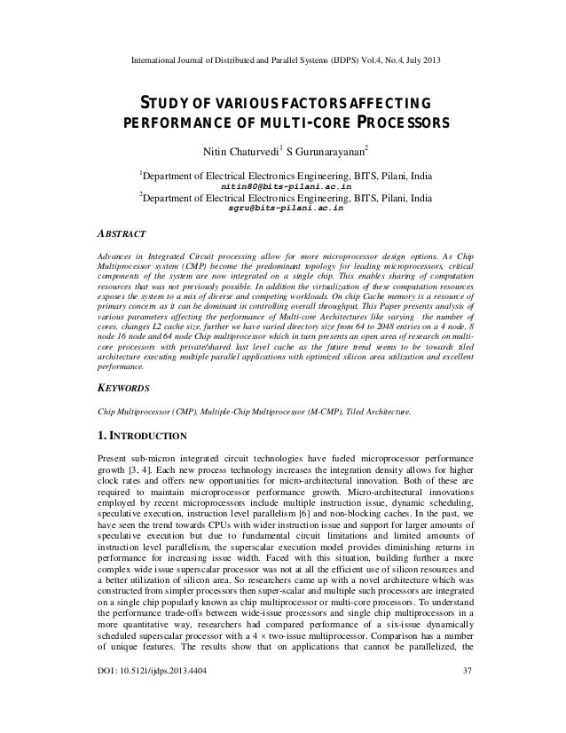STUDY OF VARIOUS FACTORS AFFECTING PERFORMANCE OF MULTI-CORE PROCESSORS