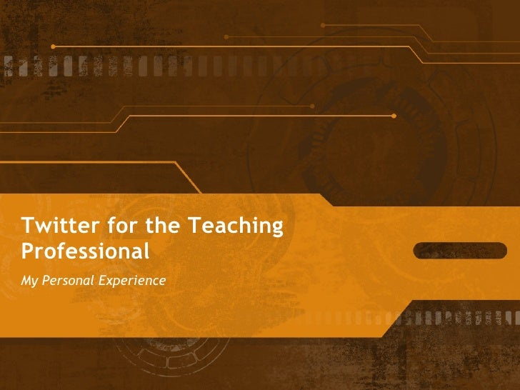 Twitter for the Teaching Professional  My Personal Experience