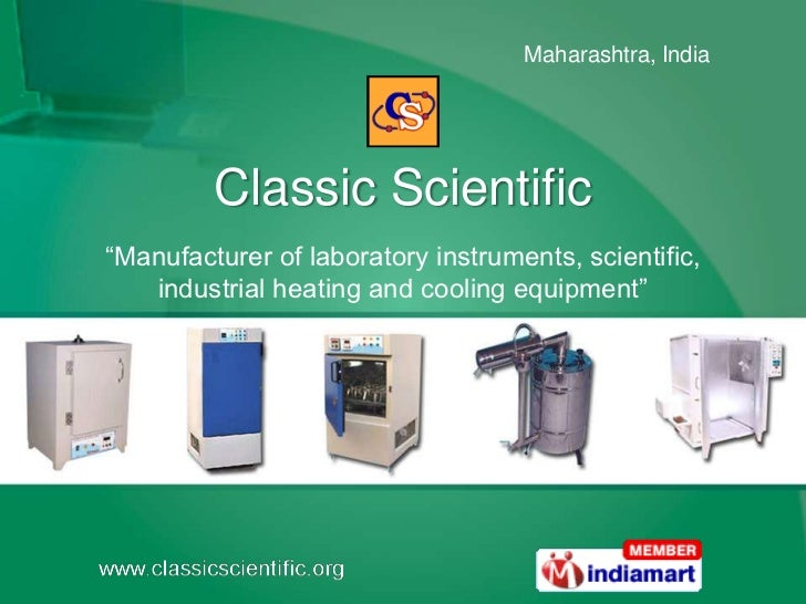 "Classic Scientific<br />""Manufacturer of laboratory instruments, scientific, industrial heating and cooling equipment""<br />"