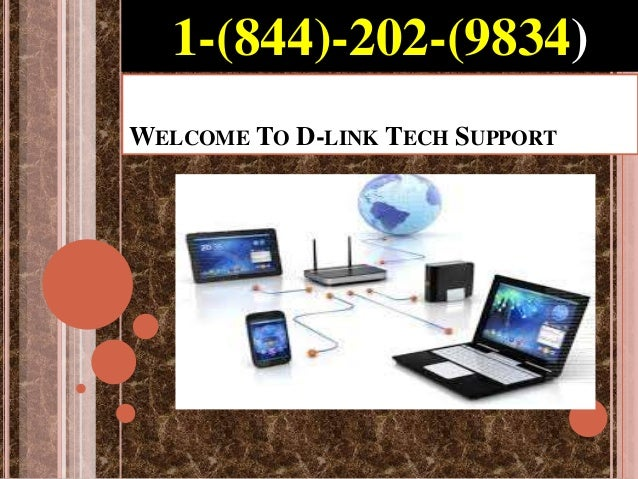 WELCOME TO D-LINK TECH SUPPORT 1-(844)-202-(9834)