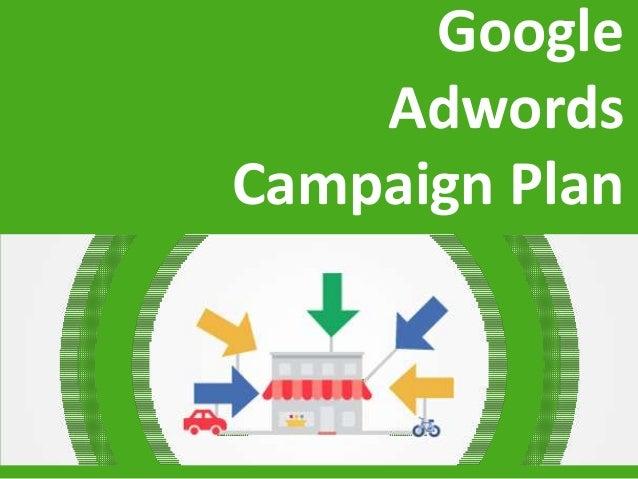 Google Adwords Campaign Plan