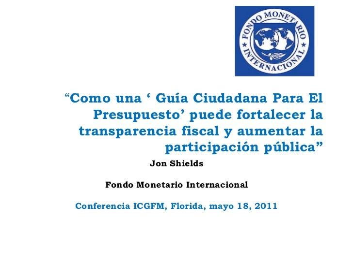 """""""Como una ' Guía Ciudadana Para El Presupuesto' puede fortalecer la transparencia fiscal y aumentar la participación públi..."""