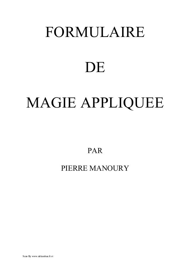 FORMULAIRE                                  DE   MAGIE APPLIQUEE                                   PAR                    ...