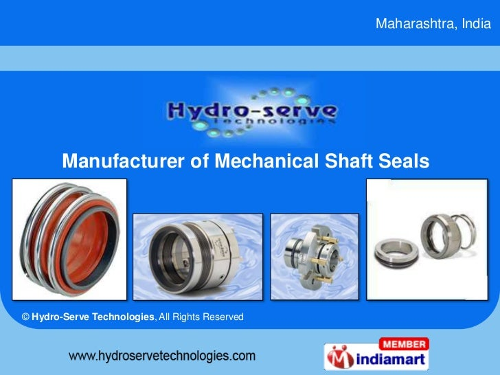 Maharashtra, India        Manufacturer of Mechanical Shaft Seals© Hydro-Serve Technologies, All Rights Reserved