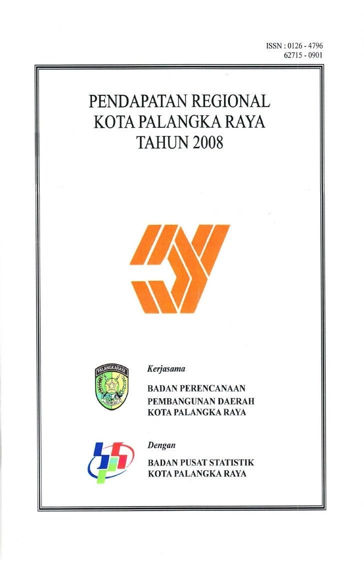 Buku PDRB  Kota Palangka RayaTahun 2008