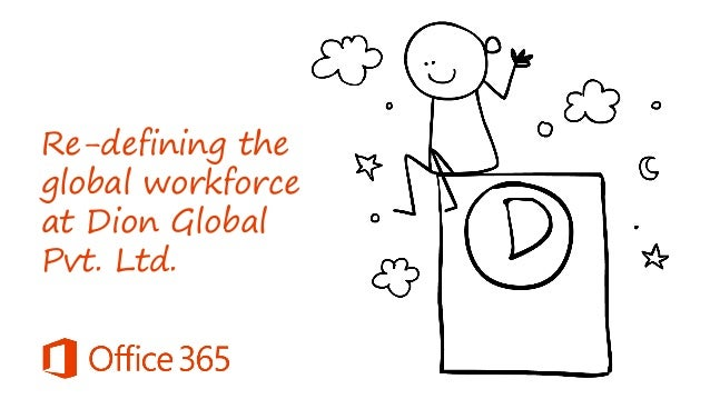 Re-defining the global workforce at Dion Global Pvt. Ltd.