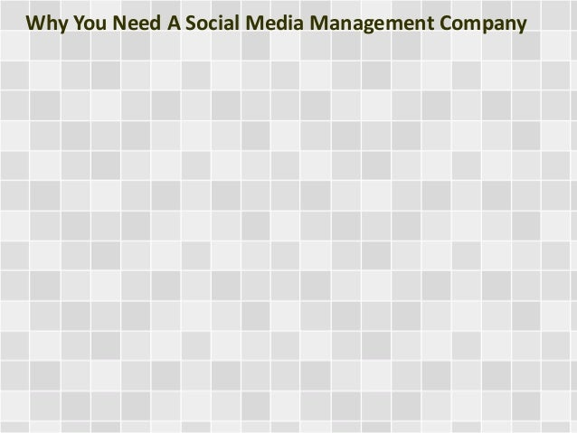 Why You Need A Social Media Management Company