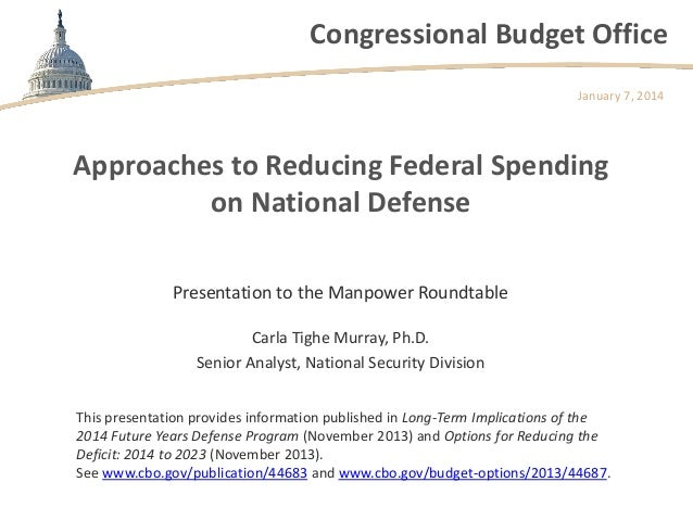 Approaches to Reducing Federal Spending on National Defense