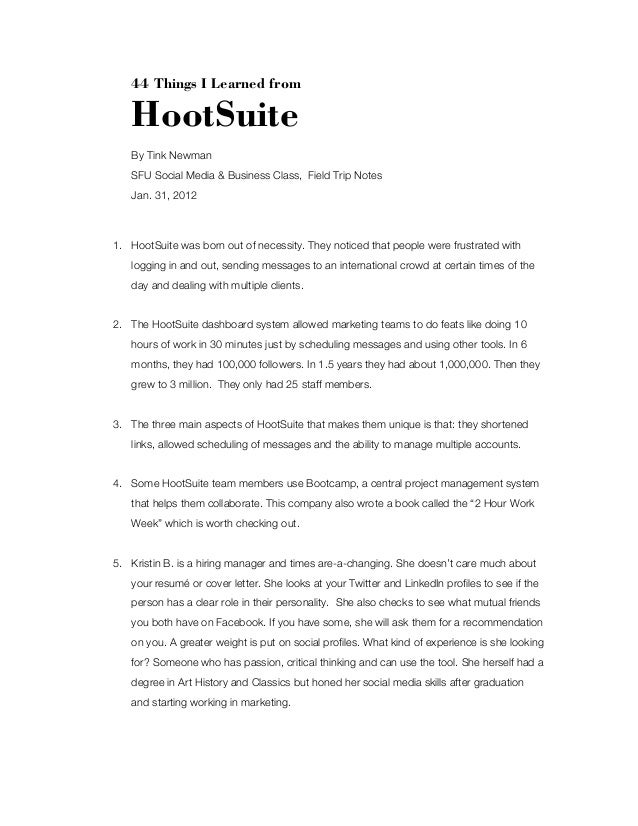 44 Things I Learned from  HootSuite By Tink Newman SFU Social Media & Business Class, Field Trip Notes Jan. 31, 2012  1. H...
