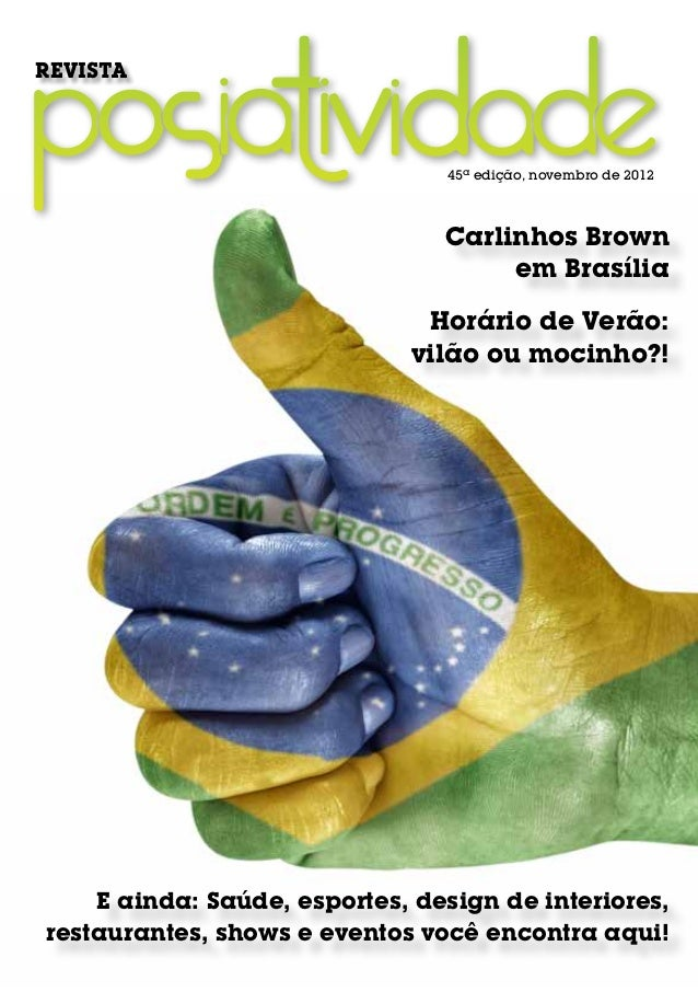 REVISTA                                45ª edição, novembro de 2012                                Carlinhos Brown        ...