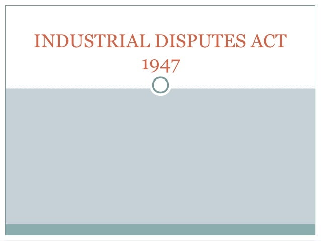 45045483 industrial-disputes-act-1947