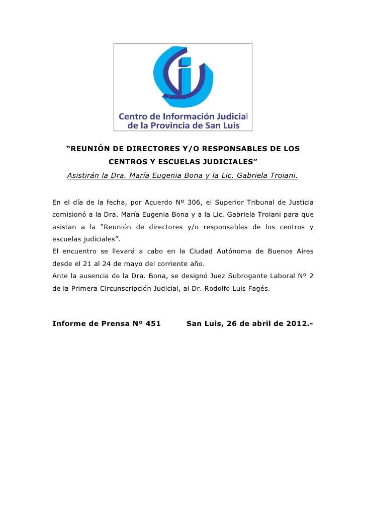 """""""REUNIÓN DE DIRECTORES Y/O RESPONSABLES DE LOS                 CENTROS Y ESCUELAS JUDICIALES""""    Asistirán la Dra. María E..."""