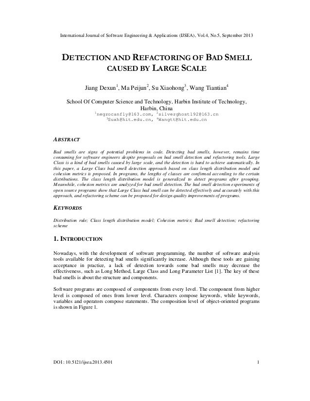 DETECTION AND REFACTORING OF BAD SMELL CAUSED BY LARGE SCALE