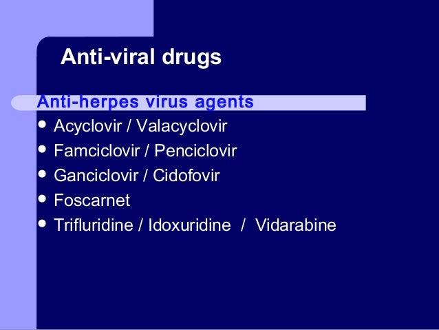 Famvir and valtrex are medications from which drug classification
