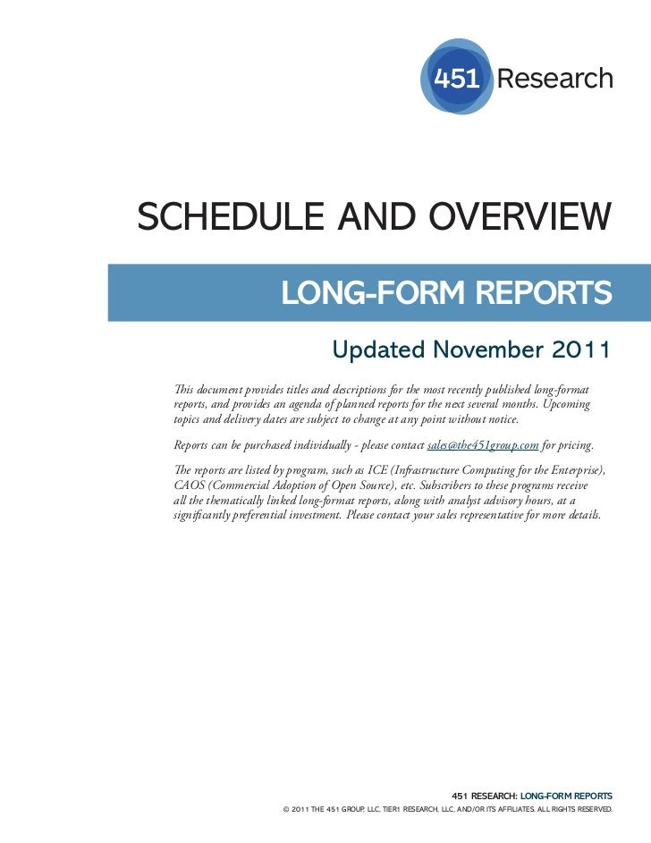 SCHEDULE AND OVERVIEW                         LONG-FORM REPORTS                                      Updated November 2011...
