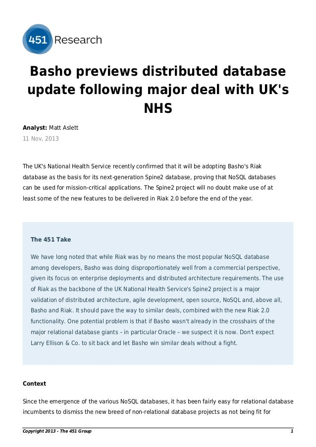 Basho previews distributed database update following major deal with UK's NHS Analyst: Matt Aslett 11 Nov, 2013  The UK's ...