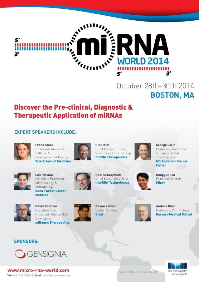 Sponsors: RESEARCHED & DEVELOPED BY: Discover the Pre-clinical, Diagnostic & Therapeutic Application of miRNAs EXPERT SPEA...