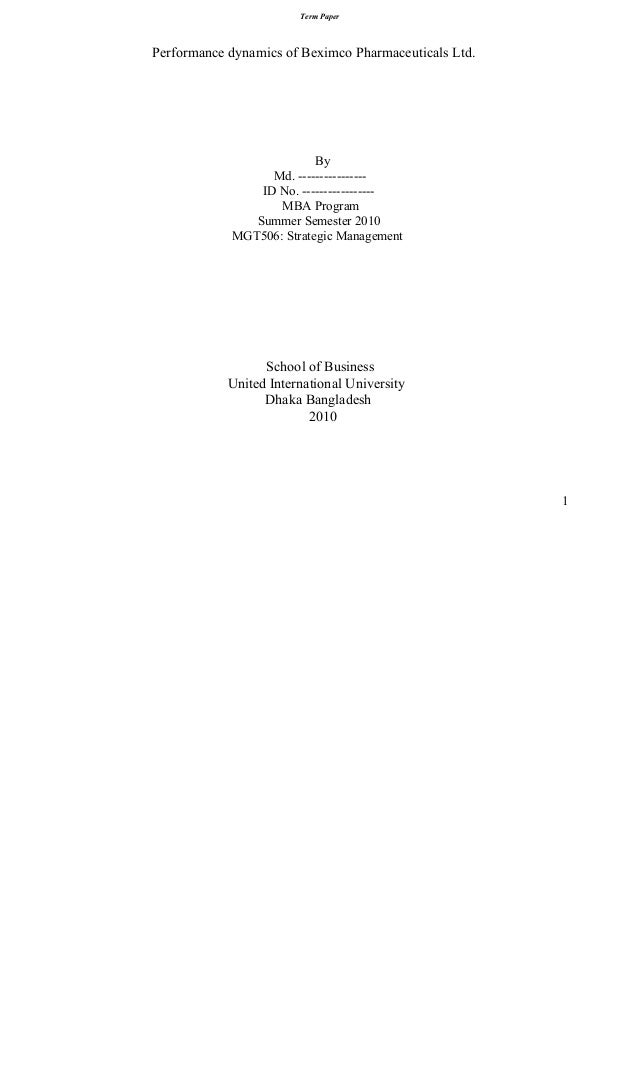 Term Paper  Performance dynamics of Beximco Pharmaceuticals Ltd.  By Md. ---------------ID No. ----------------MBA Program...