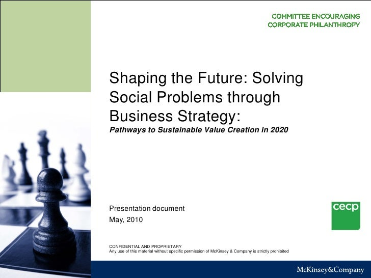 Shaping the Future: Solving Social Problems through Business Strategy: Pathways to Sustainable Value Creation in 2020     ...