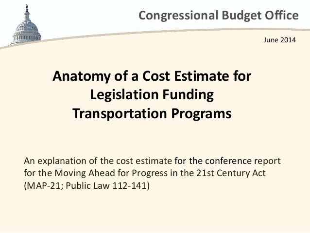 Anatomy of a Cost Estimate for Legislation Funding Transportation Programs