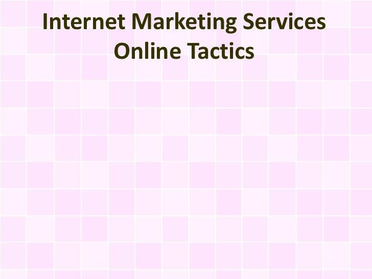 Internet Marketing Services       Online Tactics