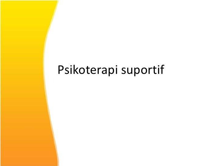 45620167 psikoterapi-suportif