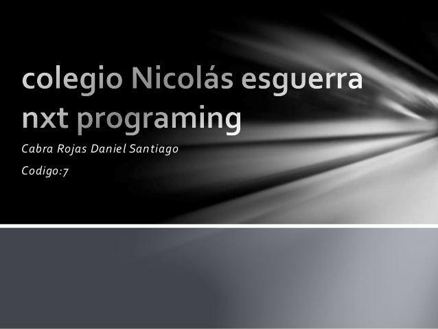 Cabra Rojas Daniel Santiago Codigo:7