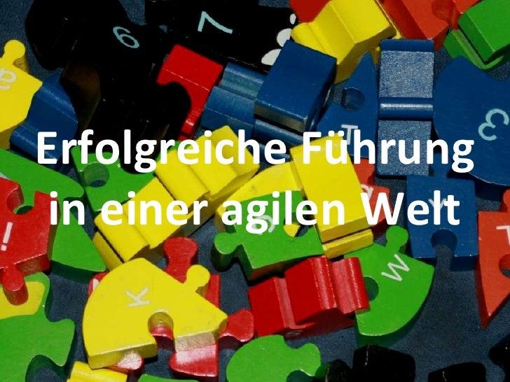 Großgruppenarbeit ARGE Bildungsmanagement 2009 Erfolgreiche Führung in einer agilen Welt
