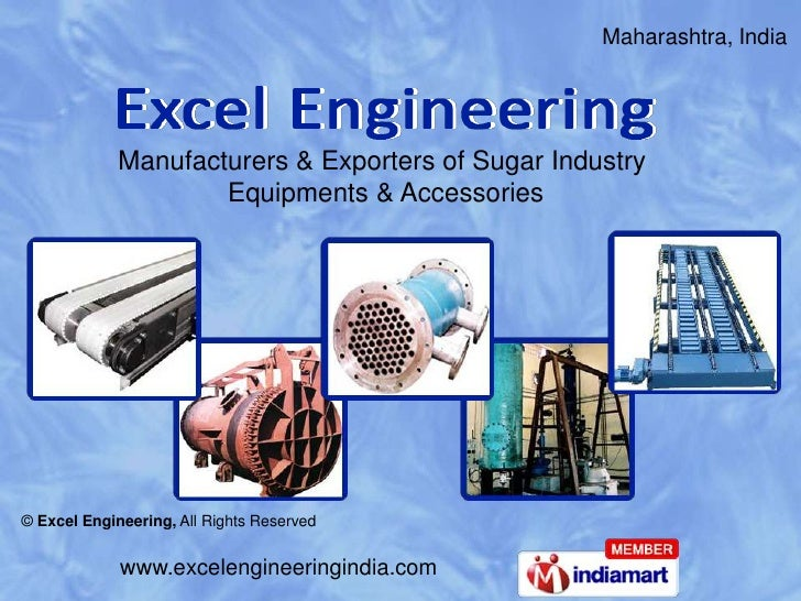 Maharashtra, India             Manufacturers & Exporters of Sugar Industry                     Equipments & Accessories© E...